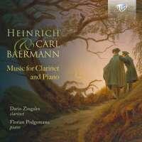 Heinrich & Carl Baermann: Music for Clarinet and Piano