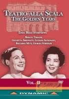 Teatro alla Scala Golden Years Vol. 2 -  Interviews with Riccardo Muti, Renata Tebaldi, Giulietta Simionato, Antonino Votto,