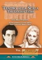 Teatro alla Scala Golden Years Vol. 3 -  Interviews with Claudio Abbado, Placido Domingo, Piero Cappuccilli, Mirella Freni