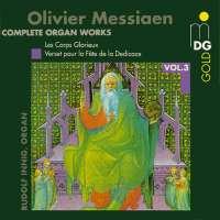 Messaen: Complete Organ Works vol. 3