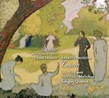 Franck: Violin Sonata / Chausson: Concerto for Violin, Piano & String Quartet