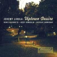 Lirola, Jérémy: Uptown desire