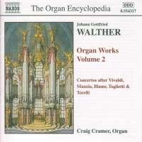WALTHER: Organ Works vol. 2
