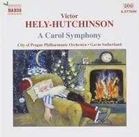 HELY-HUTCHINSON: Carol Symphony