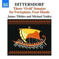 Dittersdorf: Ovid Sonatas for Fortepiano, Four Hands