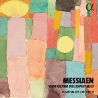 Messiaen: Vingt regards sur l'Enfant-Jésus