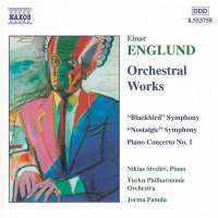 ENGLUND: Symphonies Nos. 2 and 4, Piano Concerto No. 1