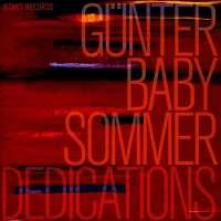 Günter Baby Sommer: Dedications