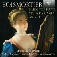 Boismortier: Music for Flute, Viola da Gamba and B.C.