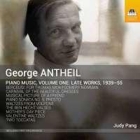 Antheil: Piano Music Vol.1