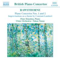 RAWSTHORNE: Piano Concertos