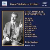 Fritz Kreisler: Complete Recordings Vol. 10