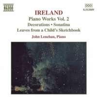 IRELAND: Piano Works vol. 2