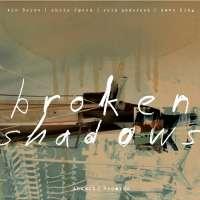Berne/Speed/Anderson/King: Broken Shadows