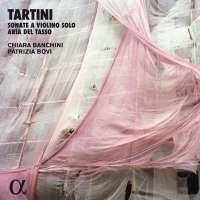 Tartini: Sonate a violino solo and Aria del Tasso