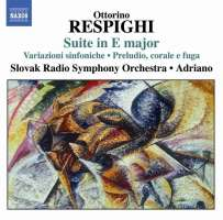 RESPIGHI: Suite in E major