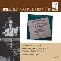 LISZT: Berlioz - Symphonie fantastique; Harold en Italie (Biret Archive Edition, Vol. 9 & 10)