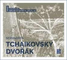 Tchaikovsky; Dvorak: Serenades