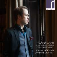 Fandango! - Music for Solo Guitar and String Quartet