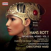 Rott: Orchestral Works Vol. 2