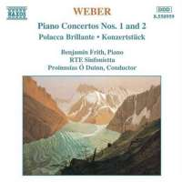 WEBER: Piano Concertos Nos. 1 and 2, Polacca brillante