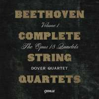 Beethoven: Complete String Quartets Vol. 1, op. 18