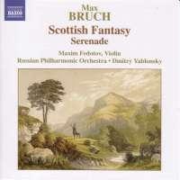 BRUCH: Scottish Fantasy, Serenade