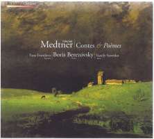 Medtner: Contes & Poemes