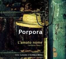 Porpora: L'amato nome, Cantatas op. 1