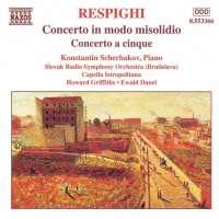 RESPIGHI: Concerto in Modo Misolidio; Concerto a Cinque