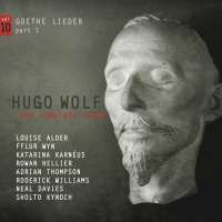Wolf: The Complete Songs Vol. 10 - Goethe Lieder Part 1