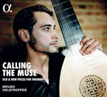 Calling the Muse - old & new pieces for theorbo