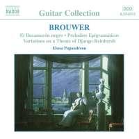 BROUWER: Guitar Music, Vol. 2 - El Decameron Negro; Preludios Epigramaticos