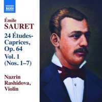 Sauret: 24 Études Caprices Op. 64, Vol. 1, Nos. 1 - 7