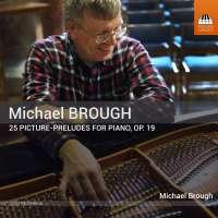 Brough: 25 Picture-Preludes for Piano