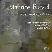 Ravel: Chamber Works for Violin