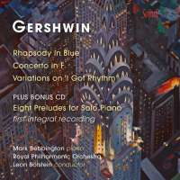 Gershwin: Rhapsody in Blue; Piano Concerto; Variations