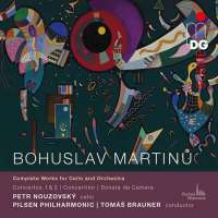 Martinu: Complete Works for Violoncello and Orchestra