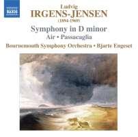 IRGENS-JENSEN: Symphony in D Minor; Air; Passacaglia