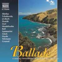 BALLADE - Classical Favourites for Relaxing and Dreaming