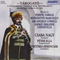 Tarogato - A Hungarian Traditional Instrument from the Rákóczi Era