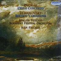 Dvorak: Cello Concerto/ Tchaikovsky: Variations on a Rococo Theme