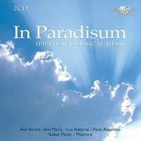 In Paradisum: Spiritual Classical Melodies