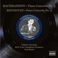 BEETHOVEN: Piano Concerto No. 5; RACHMANINOV: Piano Concerto No. 3