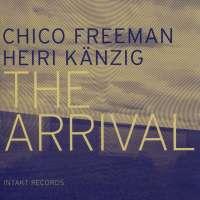 Freeman/Kaenzig: The Arrival