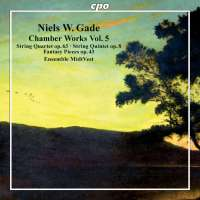 Gade: Chamber Works Vol. 5