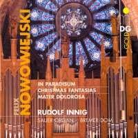 Nowowiejski: Organ Works Vol. 2