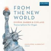 From The New World - Organ Transcriptions
