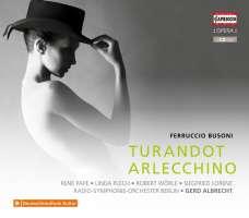 Busoni: Turandot; Arlecchino