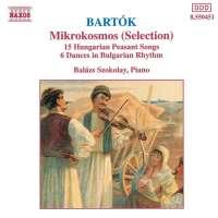 Bartok: Mikrokosmos (Selection) / Hungarian Peasant Songs, Sz. 71